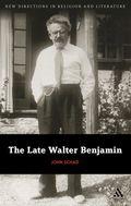 Late Walter Benjamin