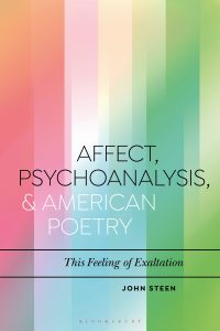 Affect, Psychoanalysis, and American Poetry