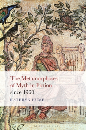 The Metamorphoses of Myth in Fiction since 1960 cover image